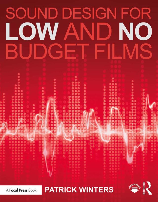 Sound Design for Low & No Budget Films als eBoo...