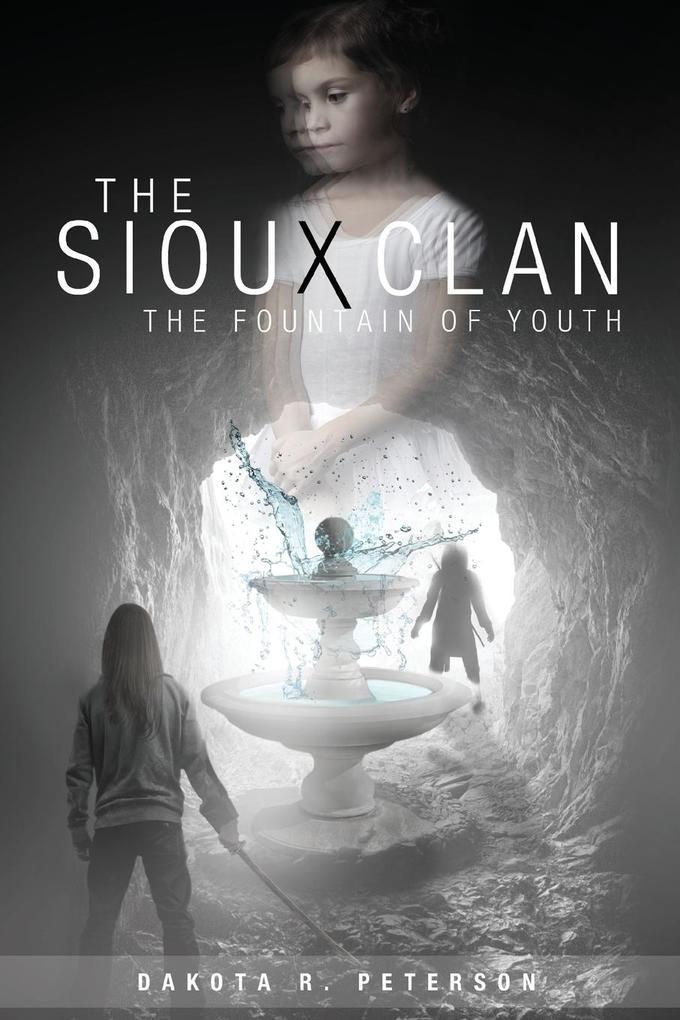 The Sioux Clan als Taschenbuch von Dakota Peterson