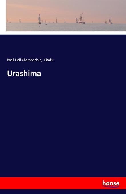 9783744763202 - Basil Hall Chamberlain, Eitaku: Urashima als Buch von Basil Hall Chamberlain, Eitaku - Buch
