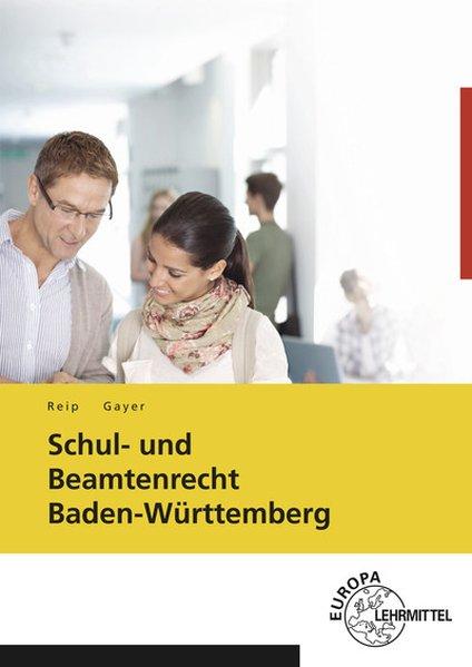 Schul- und Beamtenrecht Baden-Württemberg als B...