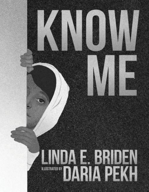 Know Me als Taschenbuch von Linda Briden