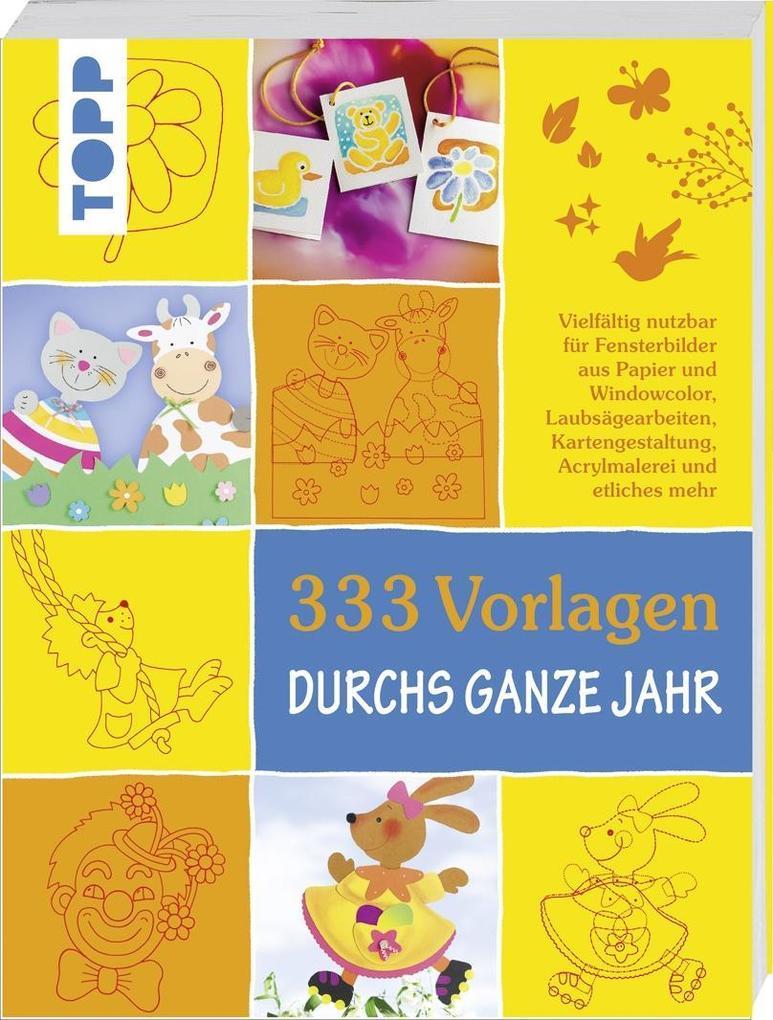 333 Vorlagen durchs ganze Jahr als Buch von