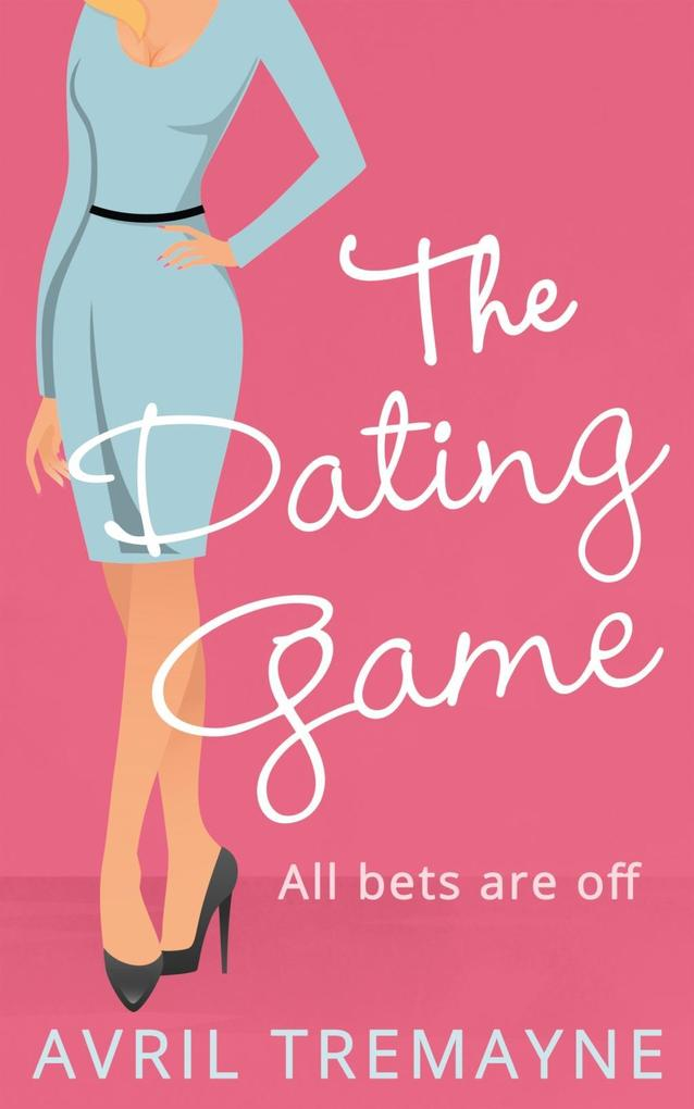 The Dating Game als eBook Download von Avril Tr...