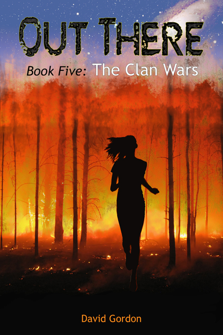 Out There: Book Five: The Clan Wars als eBook D...