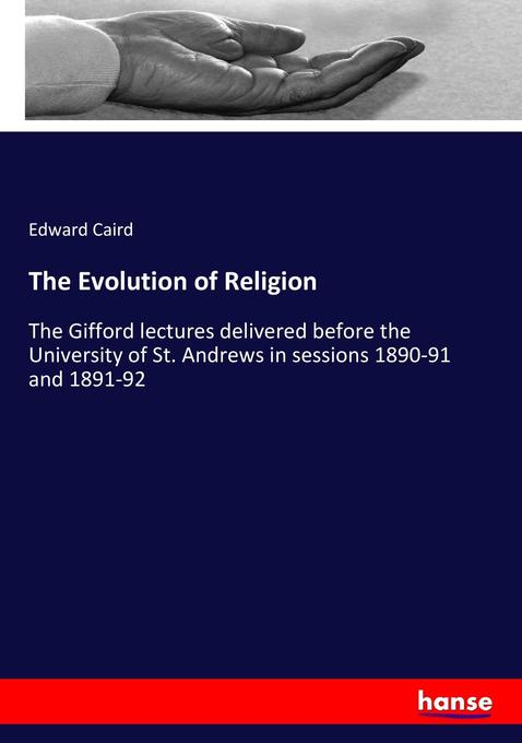 9783337035877 - Edward Caird: The Evolution of Religion als Buch von Edward Caird - Libro