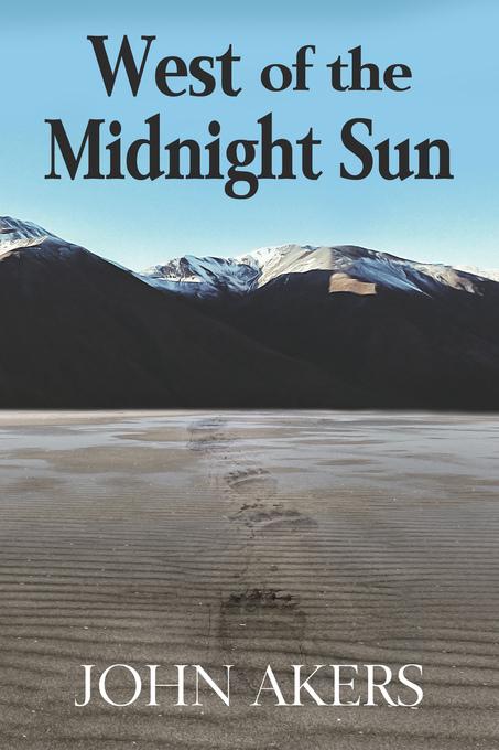 West of the Midnight Sun als eBook Download von...
