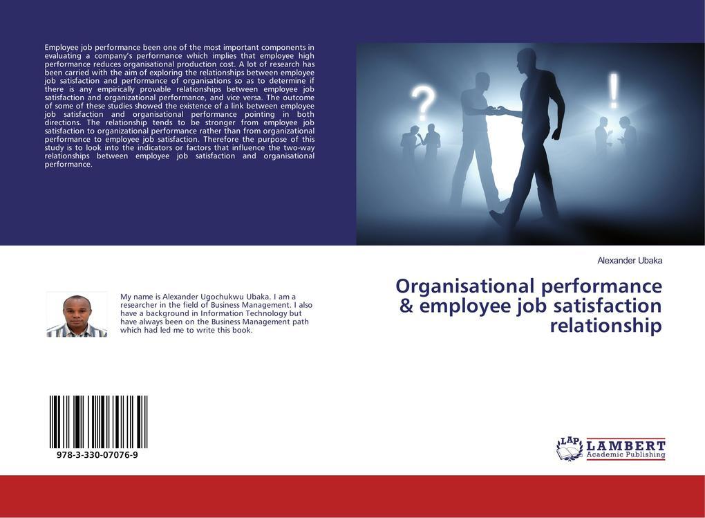 employees job satisfaction regarding relationship in The relationship between employees  there is a direct relationship between employee job satisfaction and a customer understanding the relationship between.
