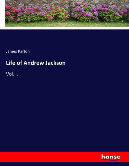 an introduction to the life and literature by andrew jackson Bibliography | andrew jackson: a resource guide (us presidents, digital reference section life of andrew jackson, private, military, and civil.