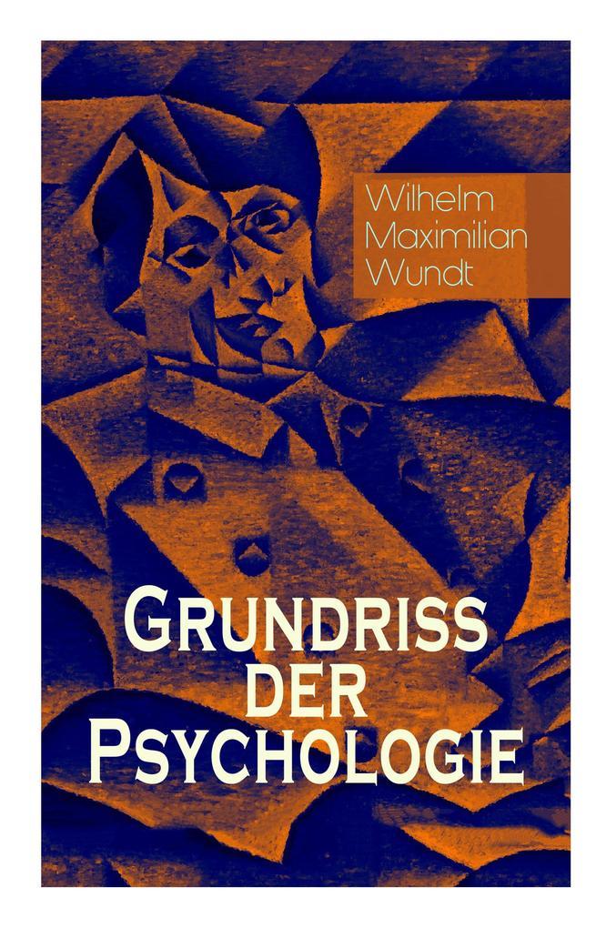 Grundriss der Psychologie (Gesamtausgabe in 5 B...