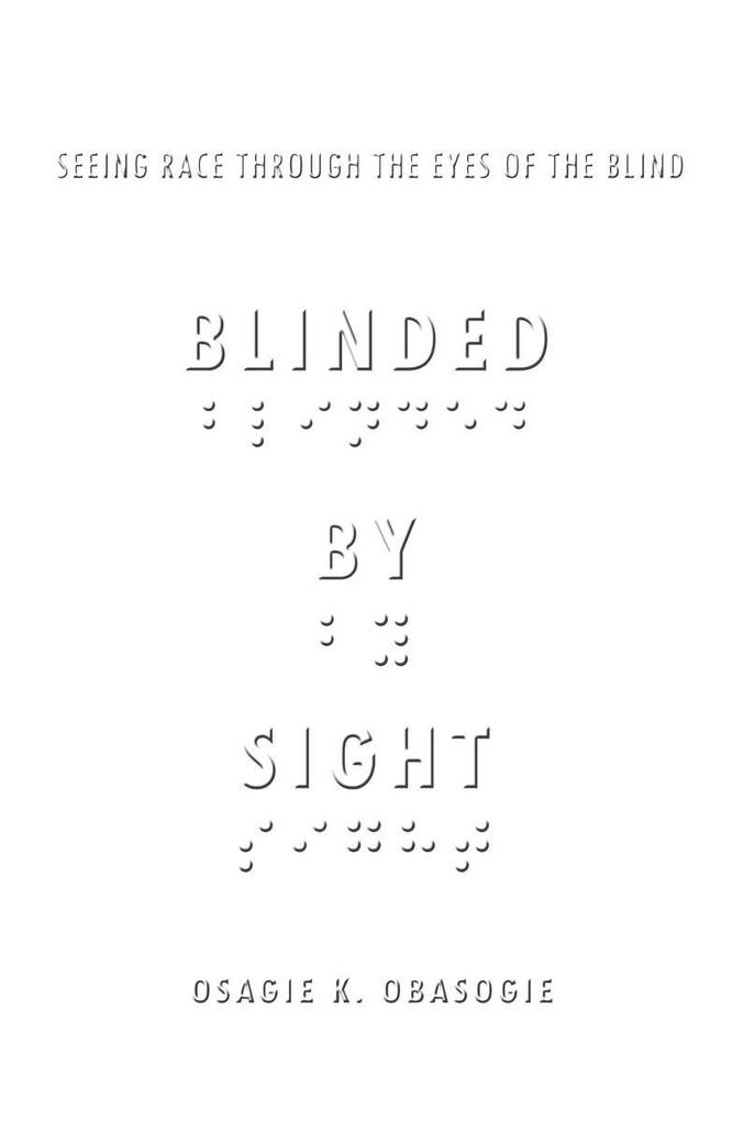 Blinded by Sight als eBook Download von Osagie ...