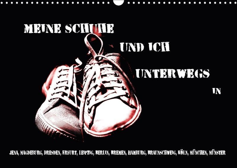 Meine Schuhe und ich unterwegs in Jena, Magdebu...