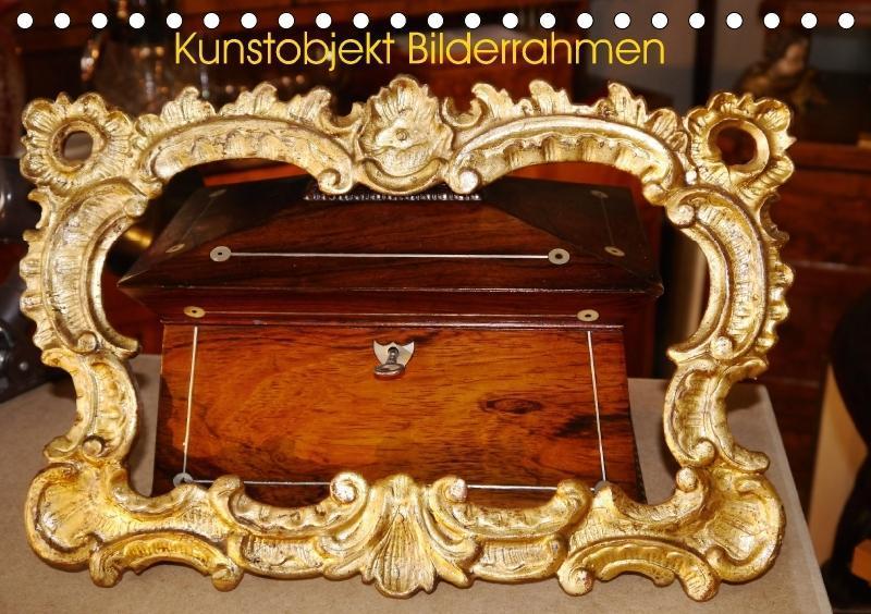 Kunstobjekt Bilderrahmen (Tischkalender 2018 DI...