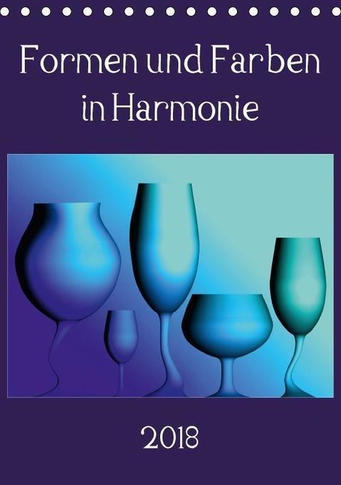 Formen und Farben in Harmonie (Tischkalender 20...