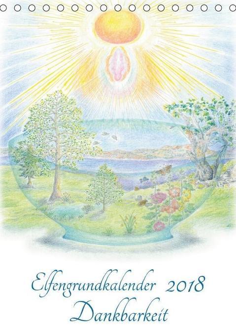 Elfengrundkalender Dankbarkeit (Tischkalender 2...