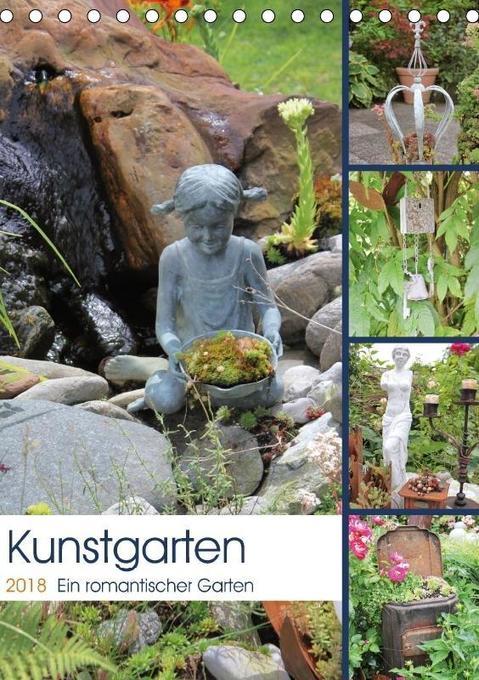 Kunstgarten (Tischkalender 2018 DIN A5 hoch) Di...