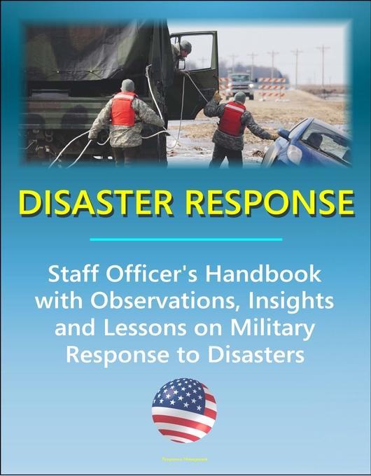 Disaster Response: Staff Officer´s Handbook wit...