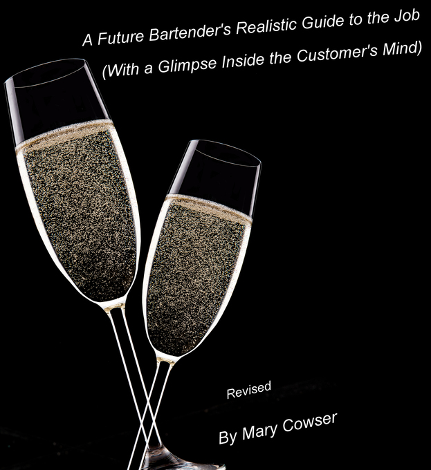 Future Bartender´s Realistic Guide to the Job. ...