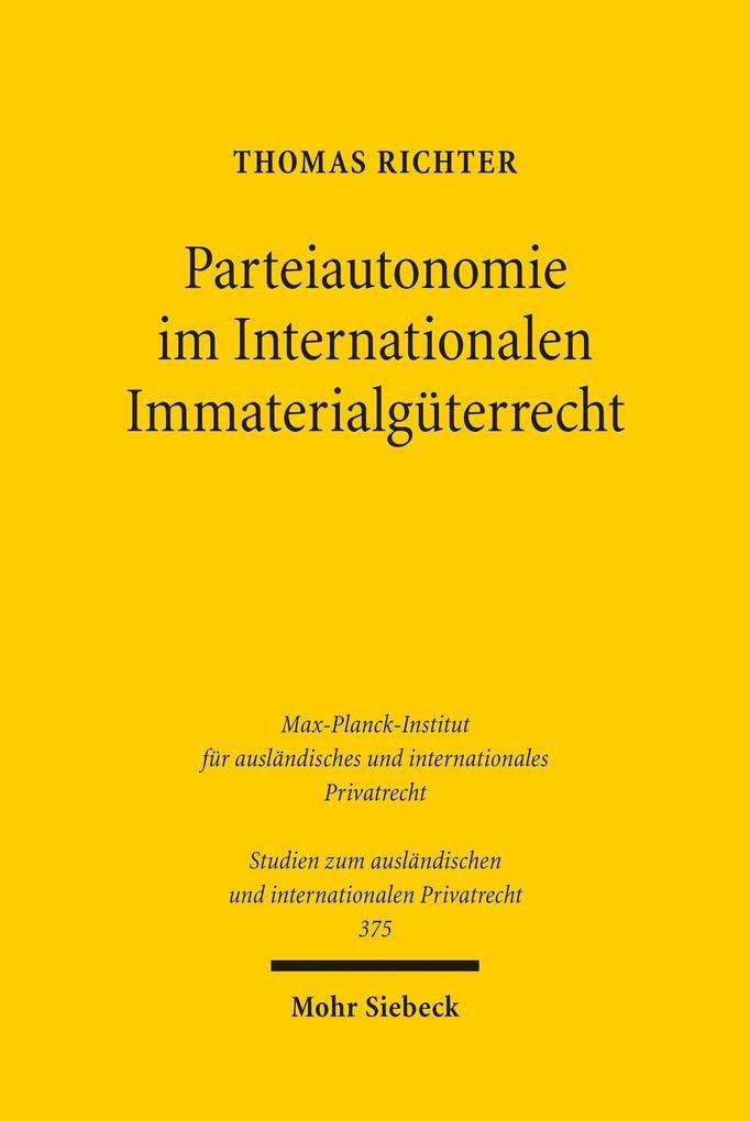 Parteiautonomie im Internationalen Immaterialgü...