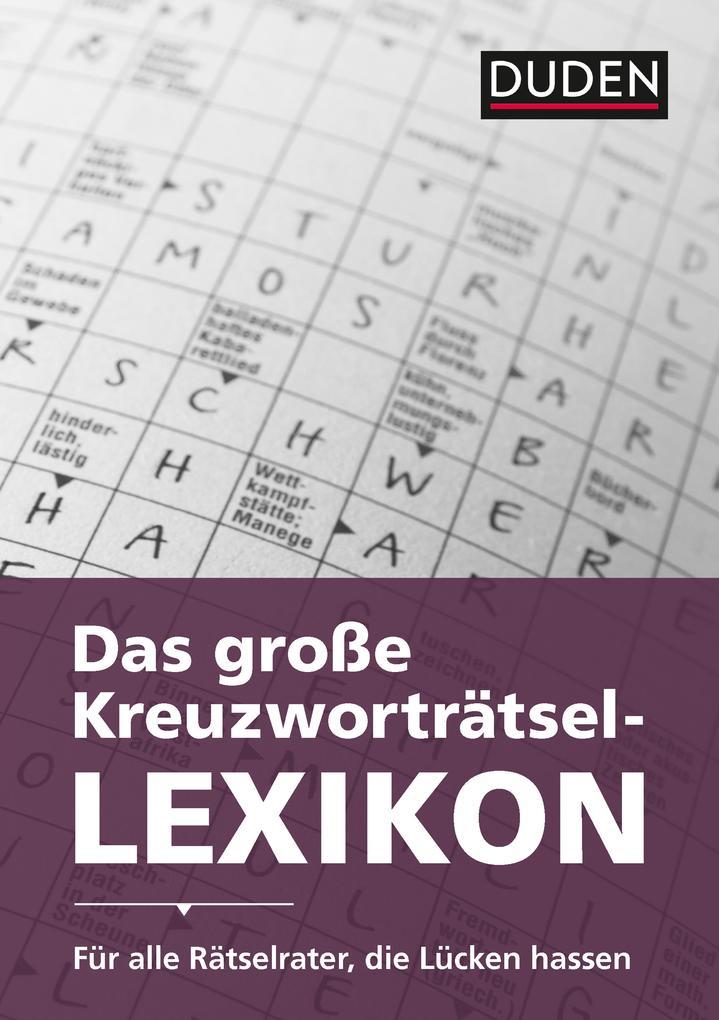 Duden - Das große Kreuzworträtsel-Lexikon als e...