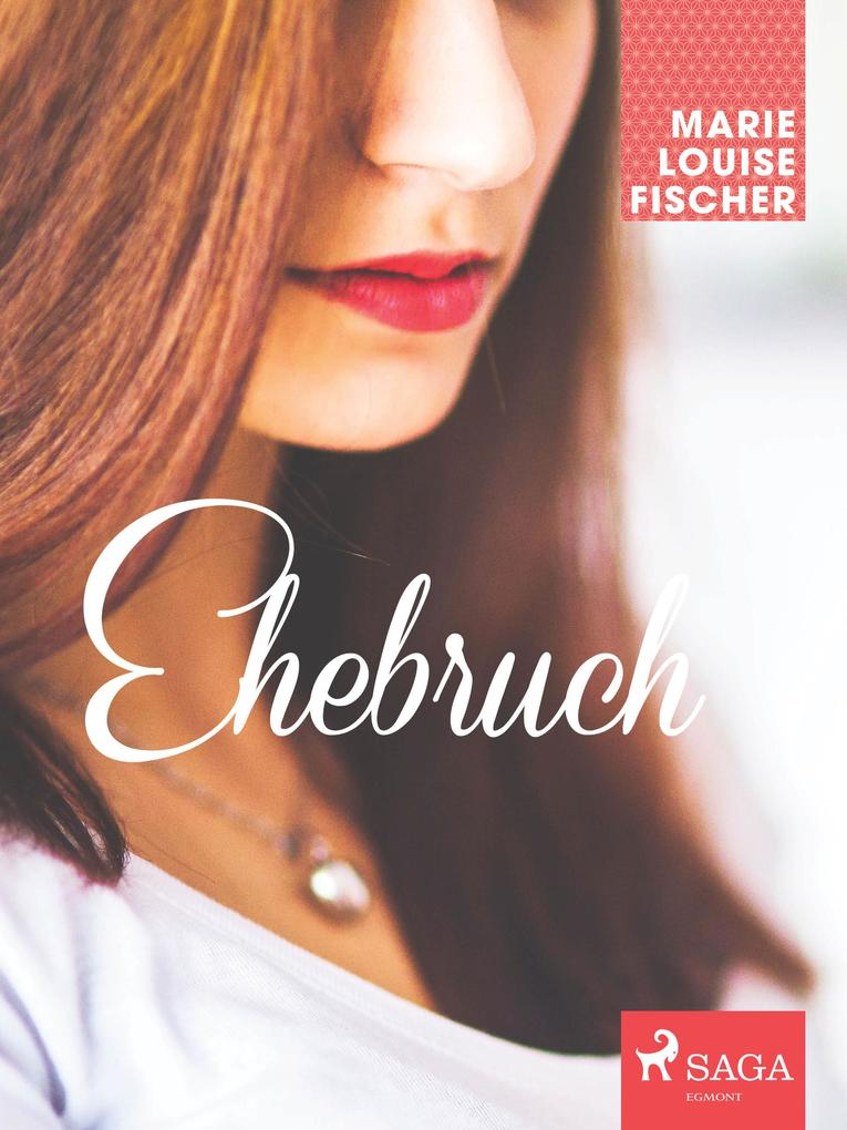 9788711718674 - Marie Louise Fischer: Ehebruch als eBook Download von Marie Louise Fischer - Bog