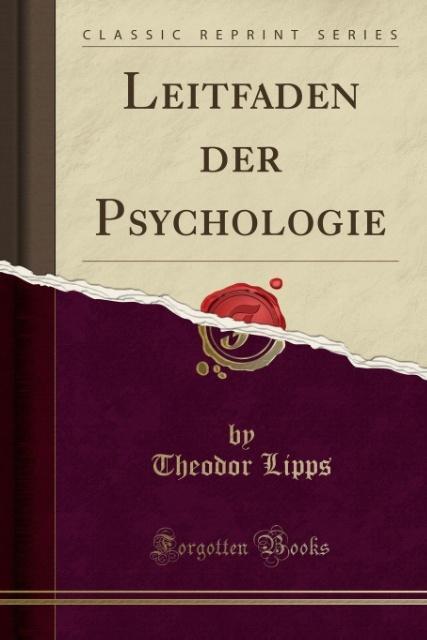 Leitfaden der Psychologie (Classic Reprint) als...