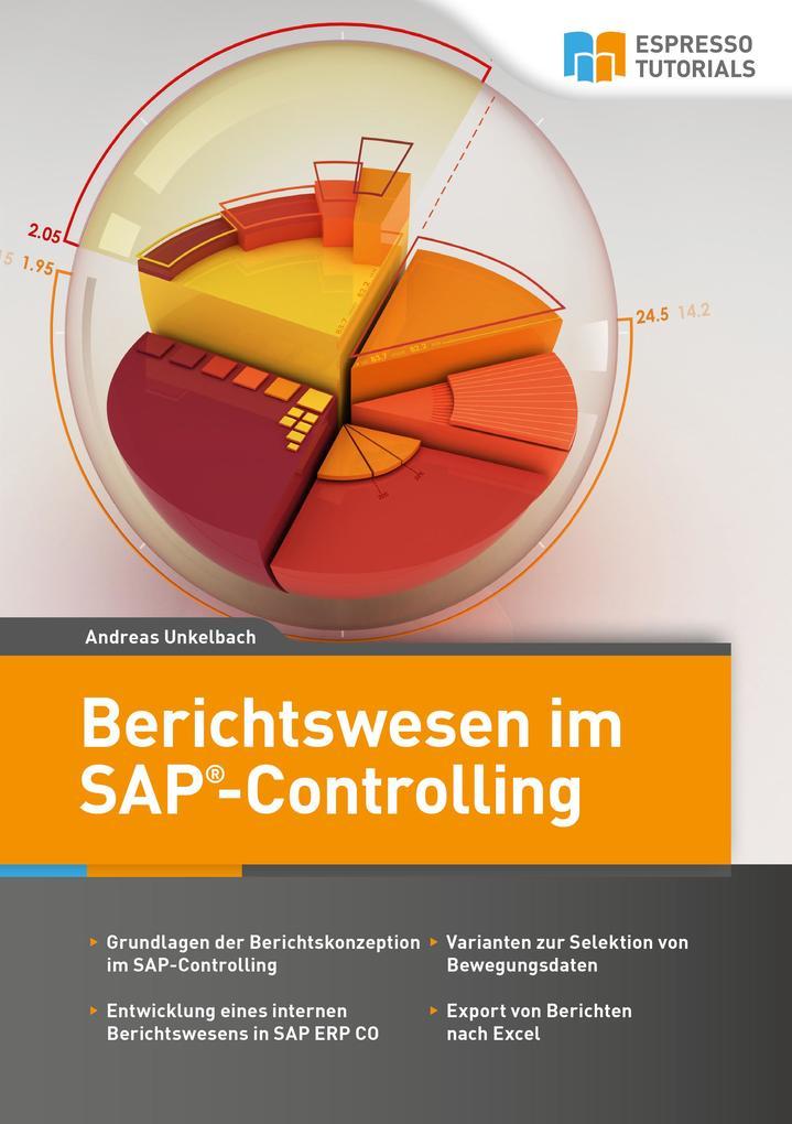 Berichtswesen im SAP-Controlling als Buch von A...