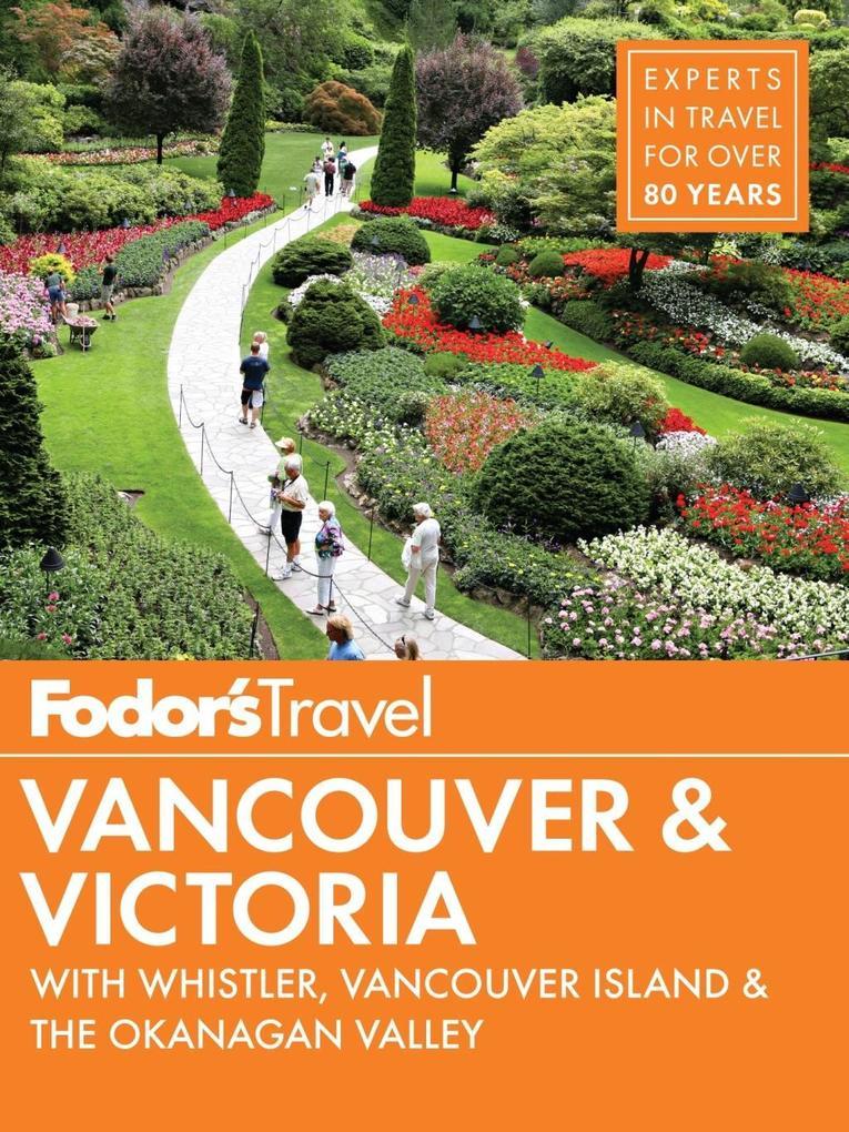 Fodor´s Vancouver & Victoria als eBook Download...