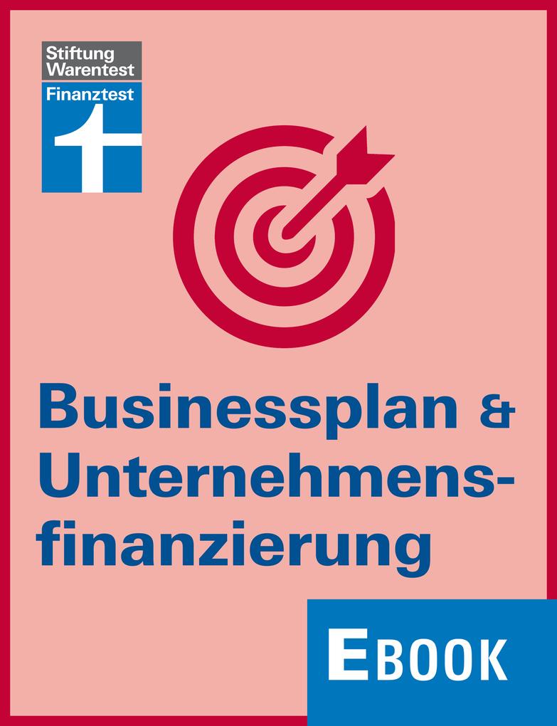 Businessplan & Unternehmensfinanzierung als eBo...