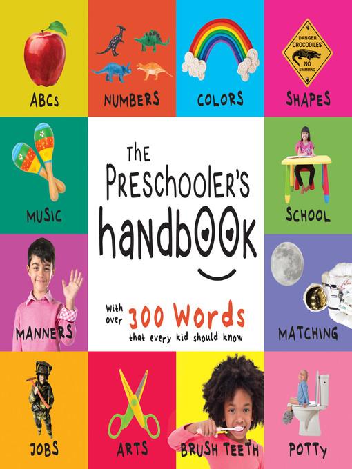 The Preschooler´s Handbook: ABC´s, Numbers, Col...