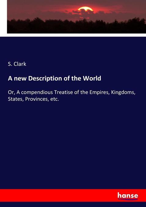 A new Description of the World als Buch von S. ...