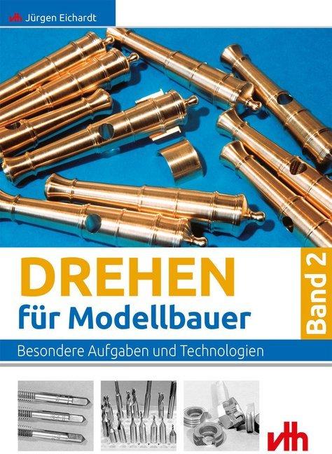 Drehen für Modellbauer 2 als Buch von Jürgen Ei...