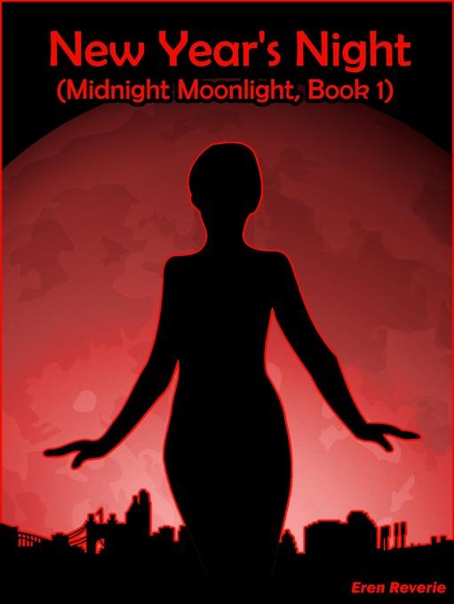 New Year´s Night (Midnight Moonlight, Book 1) a...