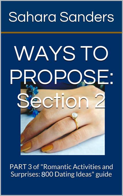 Ways to Propose / Part 3 of Romantic Activities...