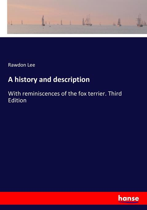 A history and description als Buch von Rawdon Lee
