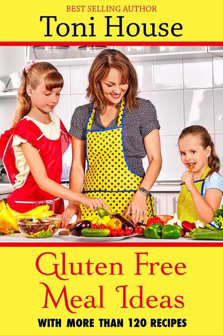 Gluten-Free Meal Ideas als eBook Download von T...