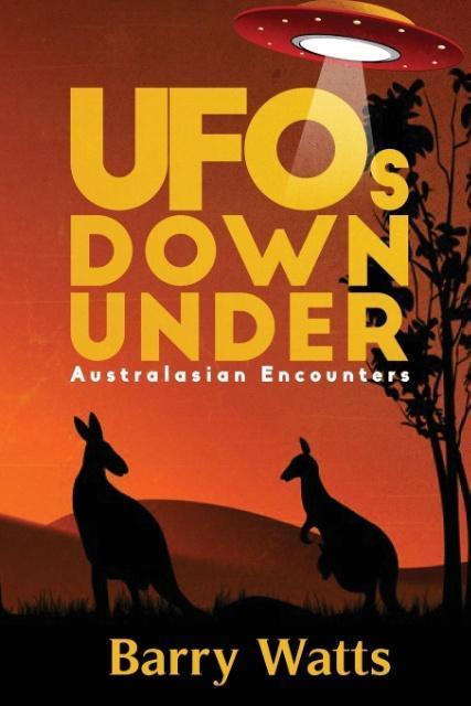 UFOs DOWN UNDER als Taschenbuch von Barry Watts