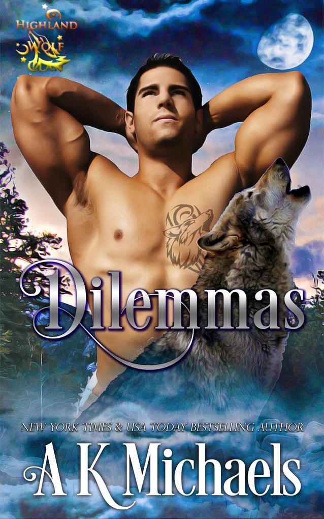 Highland Wolf Clan, Dilemmas als eBook Download...