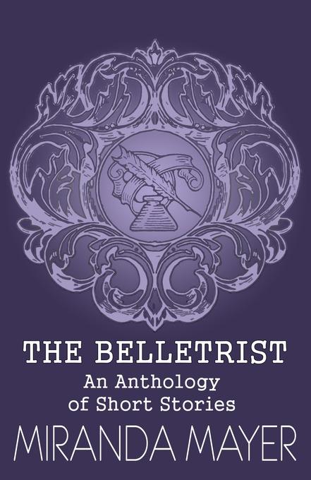 Vorschaubild von The Belletrist als eBook Download von Miranda Mayer