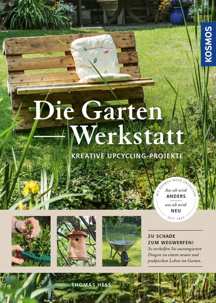 Die Garten-Werkstatt als eBook Download von Tho...