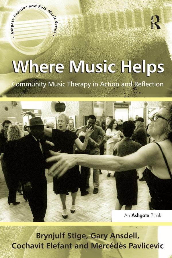 Where Music Helps: Community Music Therapy in A...