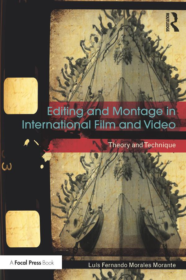Editing and Montage in International Film and V...