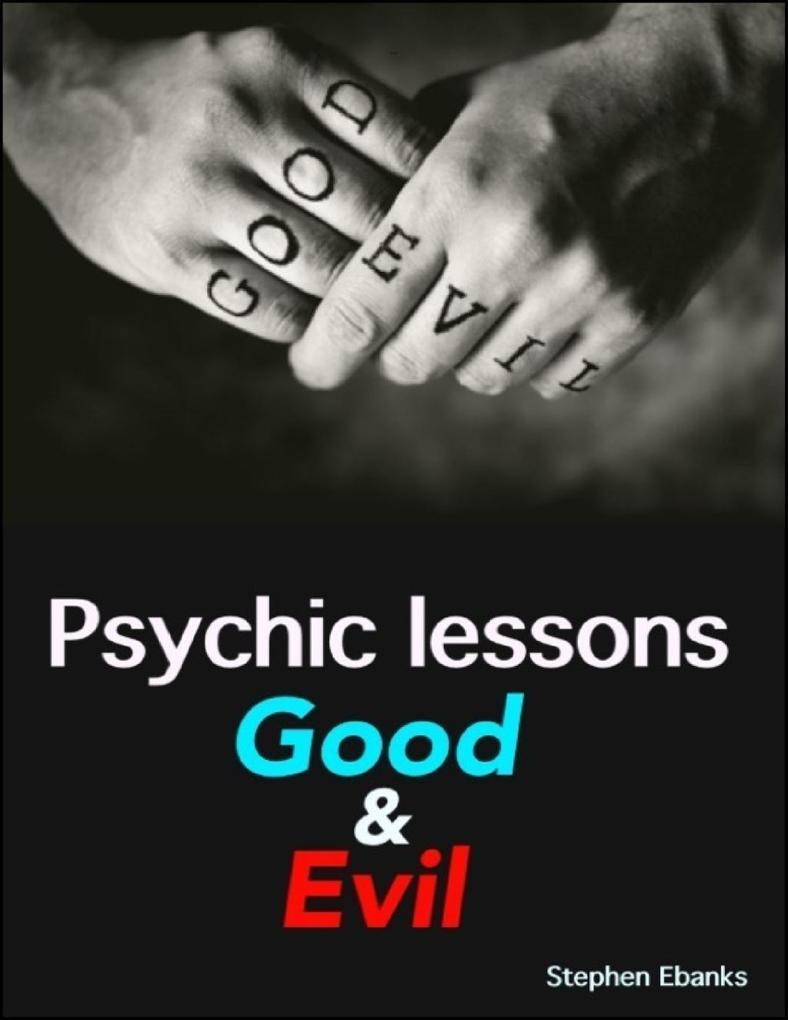 Psychic Lessons: Good & Evil als eBook Download...