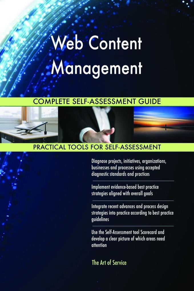 Web Content Management Complete Self-Assessment...