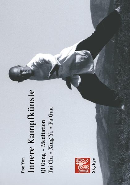 Innere Kampfkünste als Buch von Don Yon