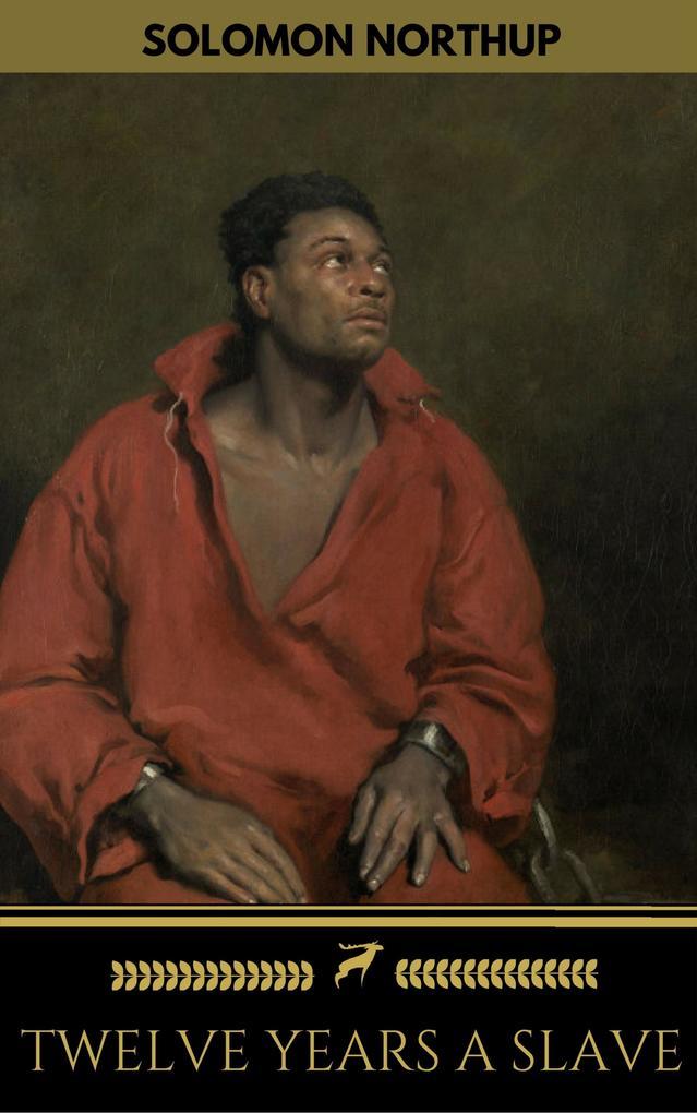 Twelve Years a Slave (+Bonus Content) [ILLUSTRA...