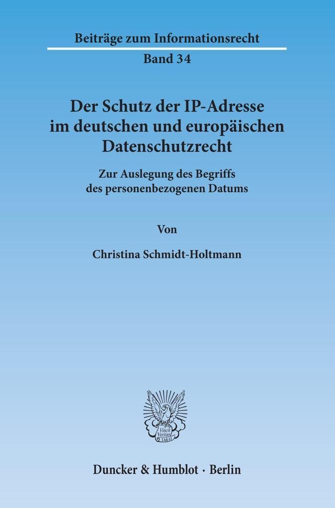 Der Schutz der IP-Adresse im deutschen und euro...