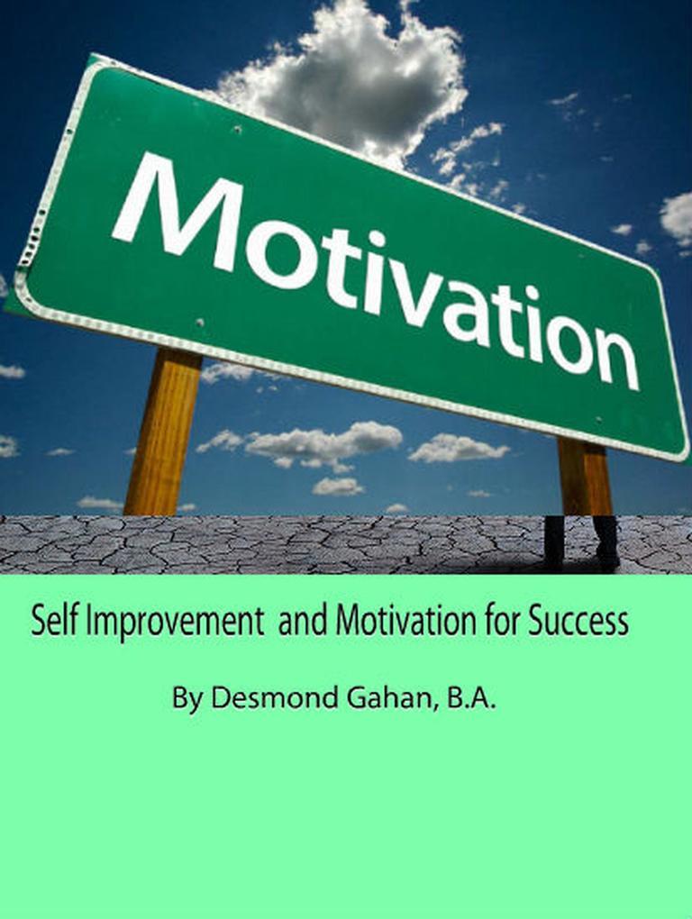 Self Improvement and Motivation for Success als...
