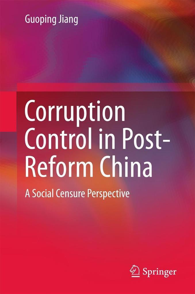 Corruption Control in Post-Reform China als eBo...