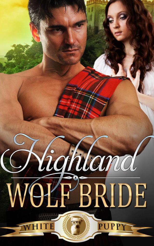 9789811143601 - White puppy: Highland Wolf Bride als eBook Download von White puppy - Book