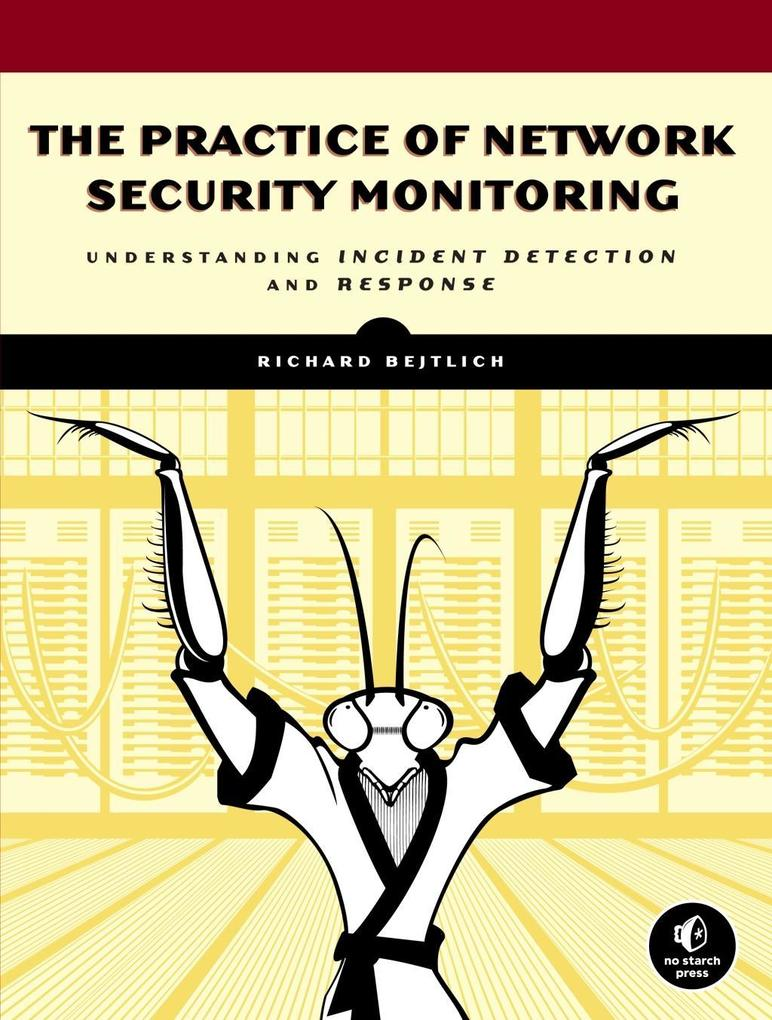 The Practice of Network Security Monitoring als...